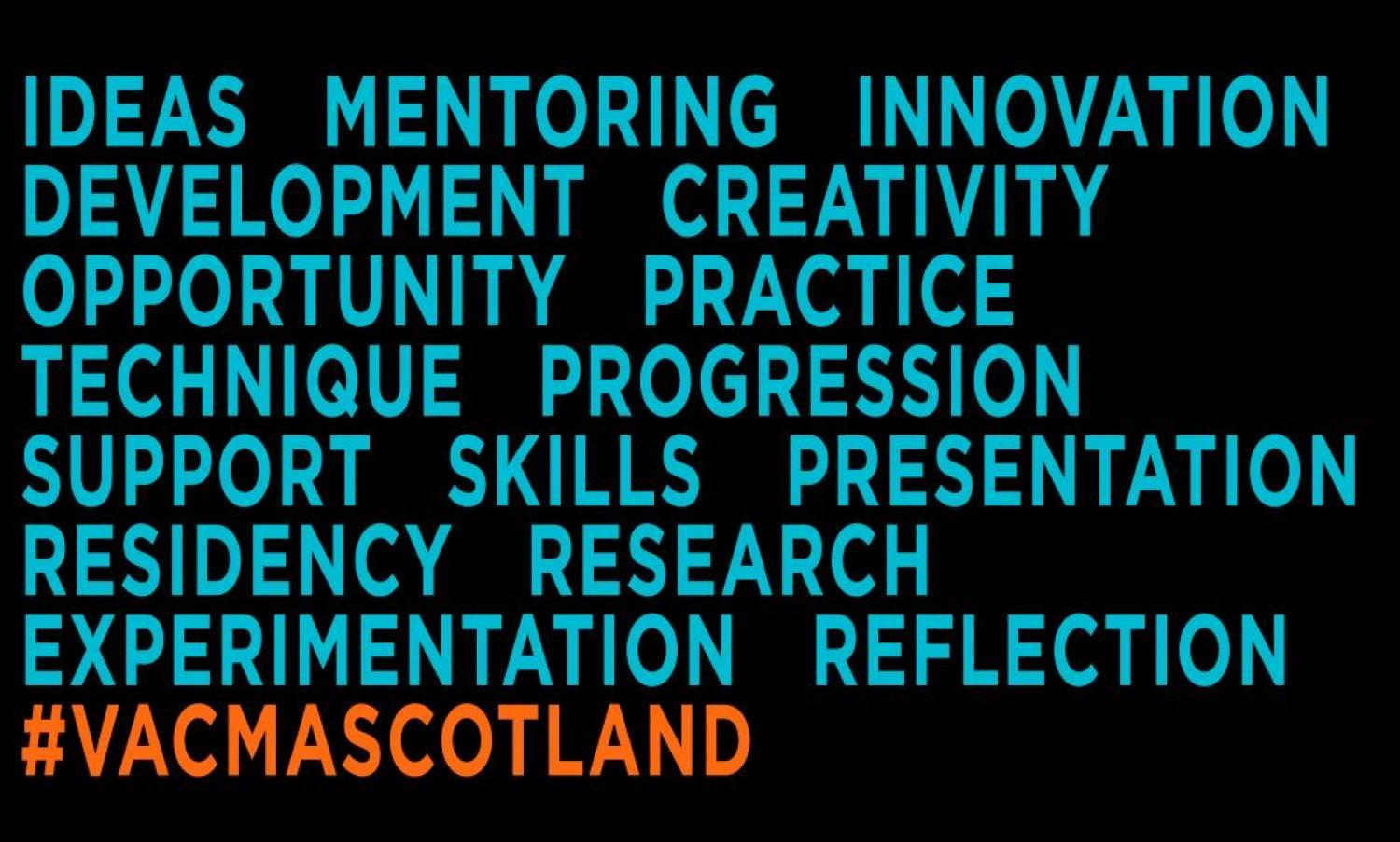 List of words associated with the grants scheme e.g mentoring, innovation, creativity.  Hashtag VACMA Scotland is at the foot of the image