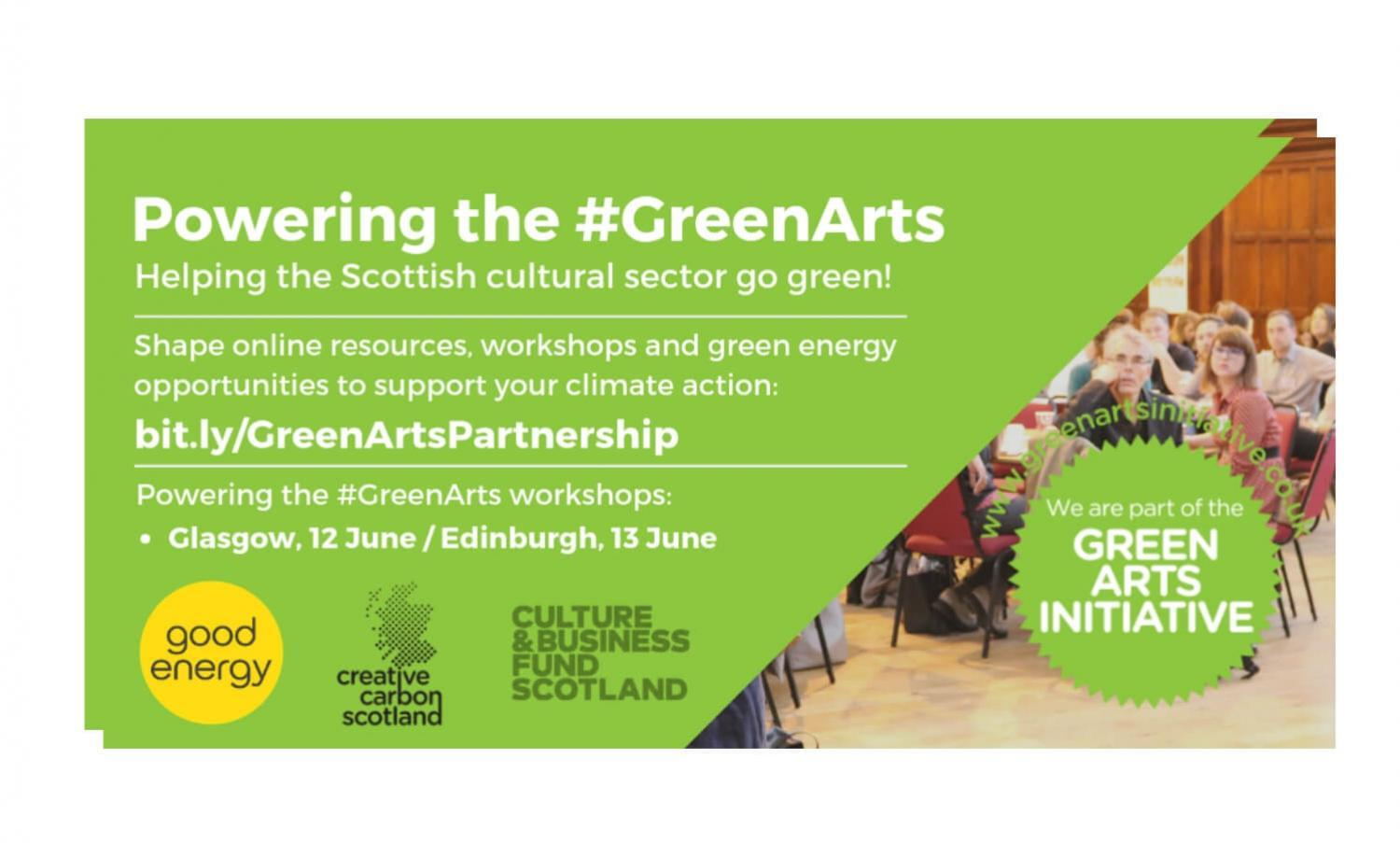 Powering the Green Arts